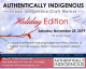 Authentically Indigenous Craft Show Holiday Edition 2019