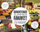 Downtown Summer Market in Calgary 2019